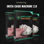 Insta Cash Machine 2.0 Review